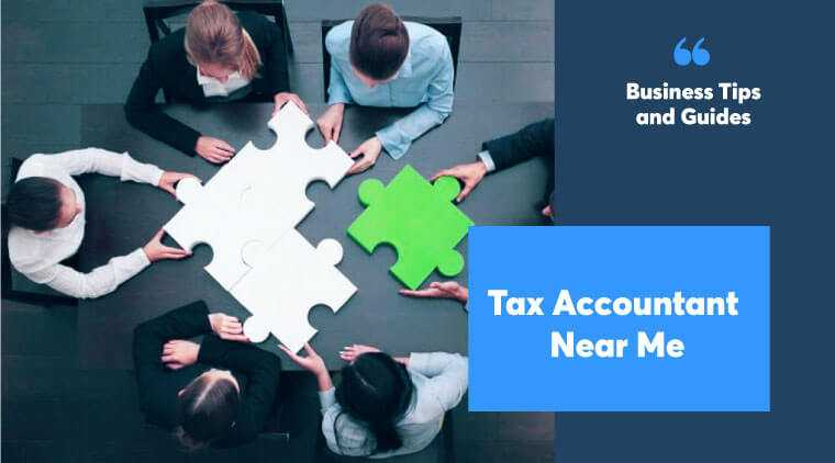 Tax accountant near me. How to Find them