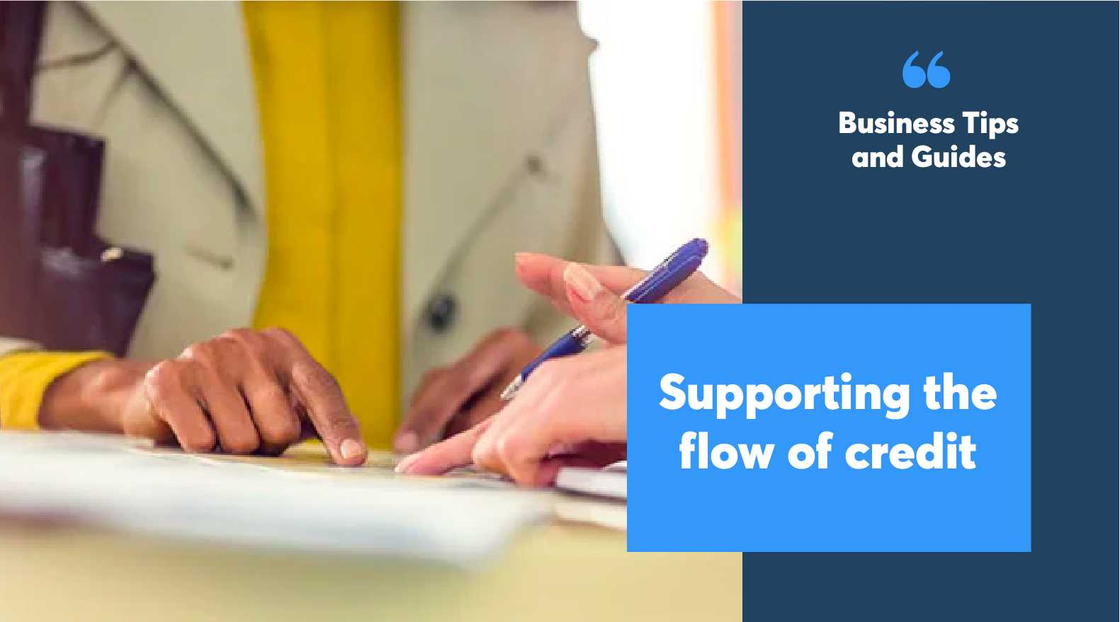 Supporting the flow of credit