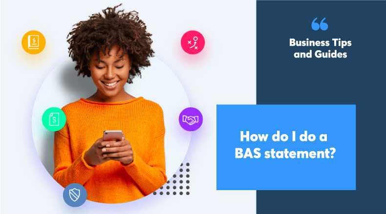 How do I do a BAS Statement