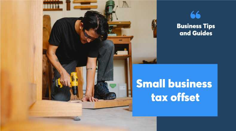 Small business tax offset, are you claiming these concessions?