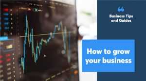 how to grow your business fast