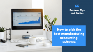 Manufacturing accounting software