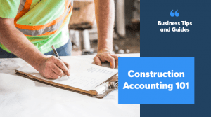 Construction Accounting 101