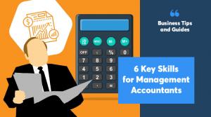 6 key skills for management accountants